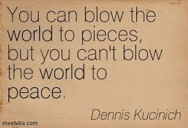 Quote credit by Dennis Kucinich found @www.likesuccess.com